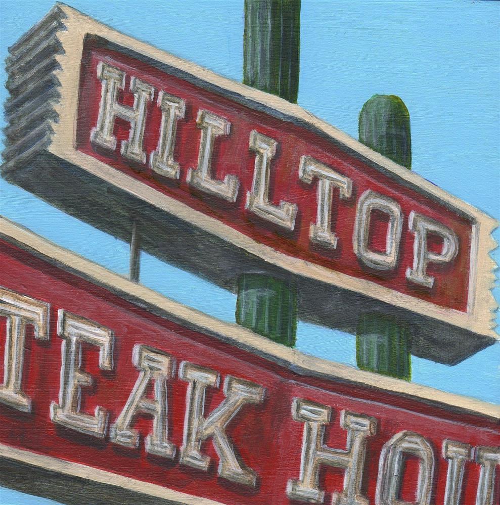 """Hilltop Steak House"" original fine art by Debbie Shirley"