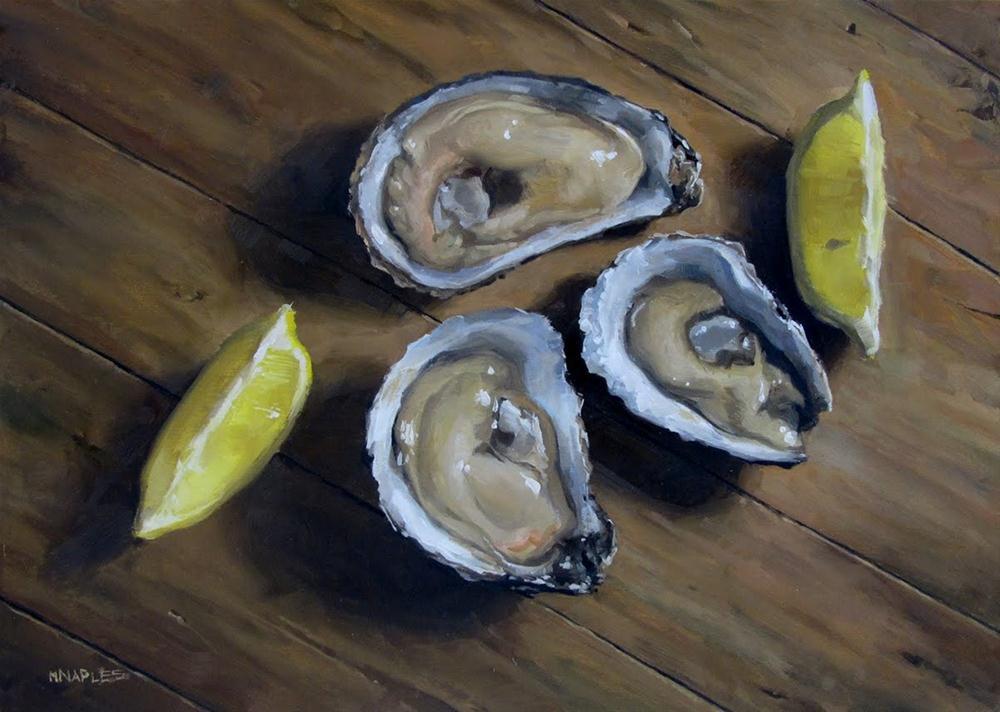 """Oysters with Lemon"" original fine art by Michael Naples"