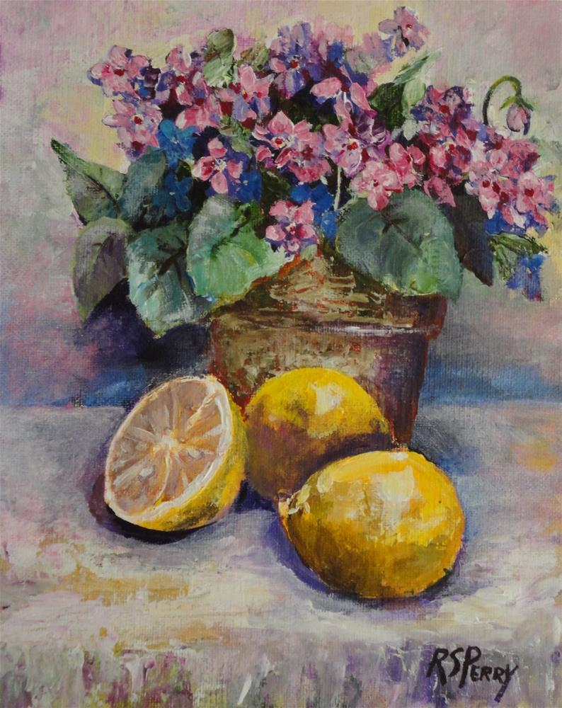 """Violets and lemons "" original fine art by R. S. Perry"