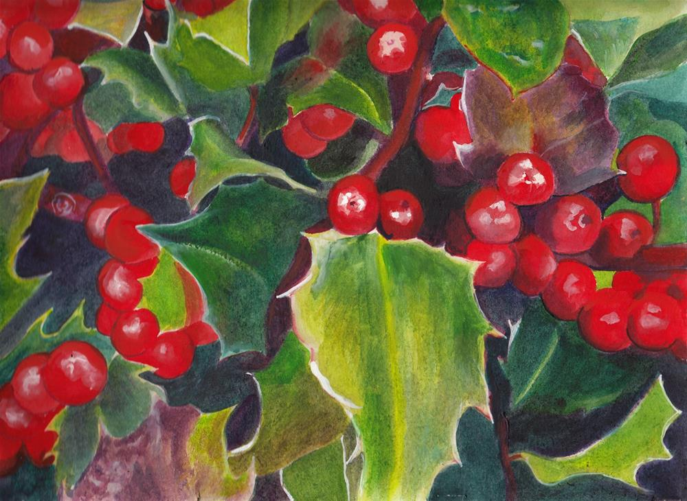 """""""Holly Berries"""" original fine art by Bunny Griffeth"""