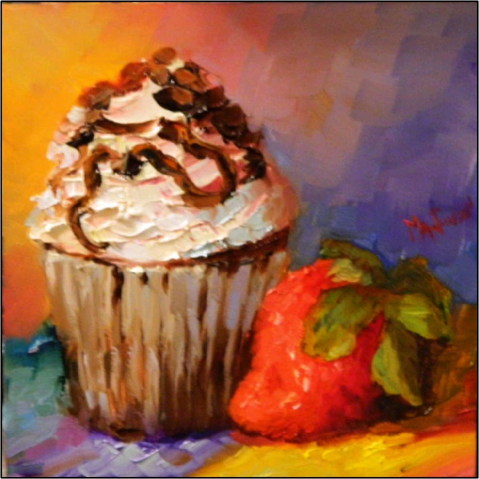 """""""Chocolate Chip Cupcake and Giant Strawberry, 6x6, oil on gessoboard-$99"""" original fine art by Maryanne Jacobsen"""