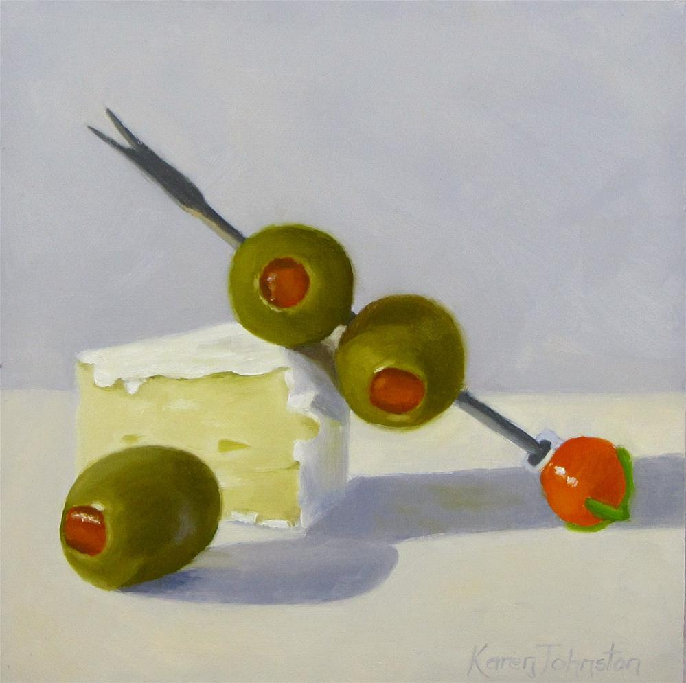 """Spanish Olives with Brie"" original fine art by Karen Johnston"