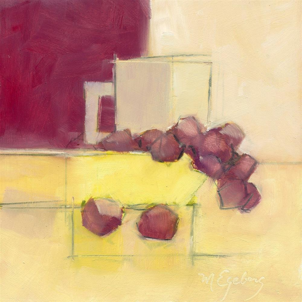 """""""Yellow Bowl, Grapes, Cup"""" original fine art by Mitch Egeberg"""