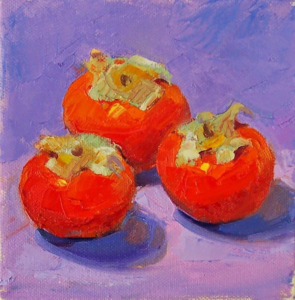 """3 Persimmons,still life, oil on canvas,6x6,price$200"" original fine art by Joy Olney"