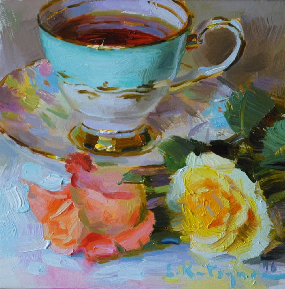 """Tea and Roses"" original fine art by Elena Katsyura"