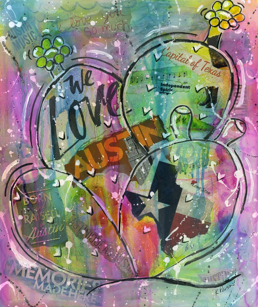 """We Love Austin"" original fine art by Kali Parsons"