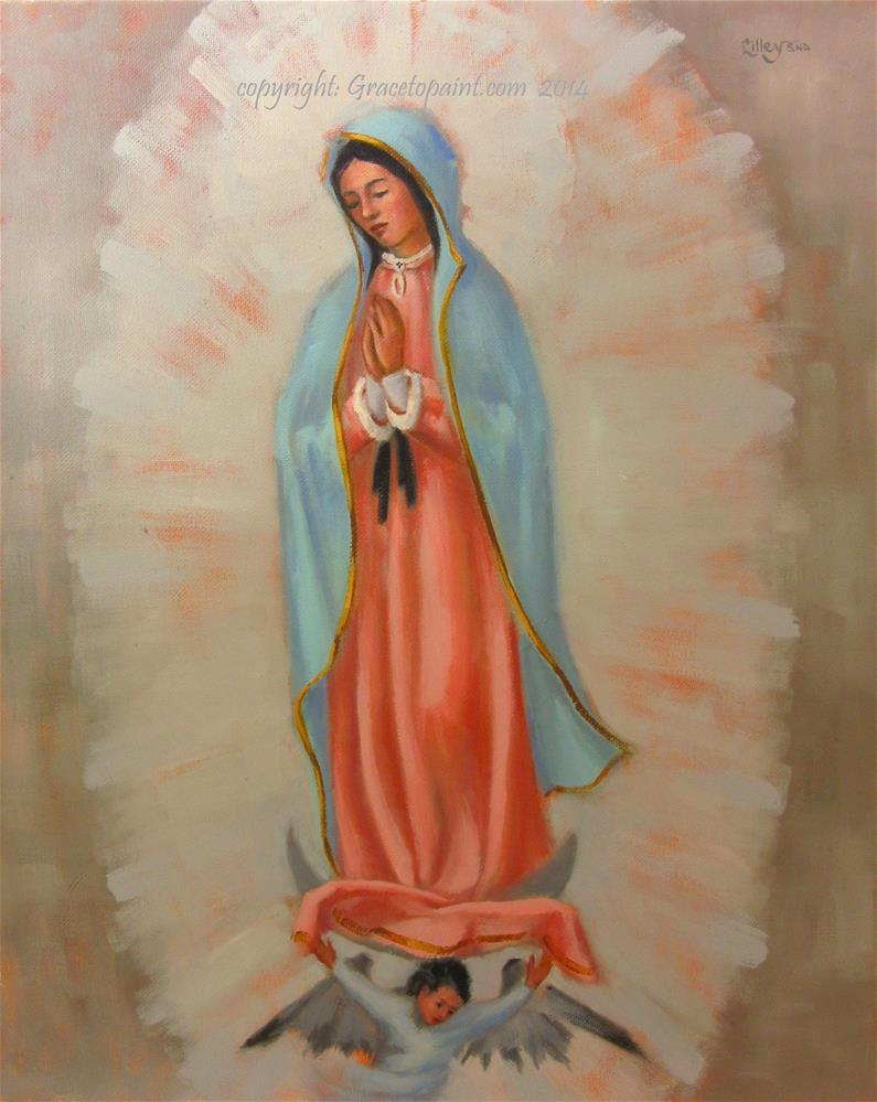 """Our Lady of Guadalupe"" original fine art by Maresa Lilley"