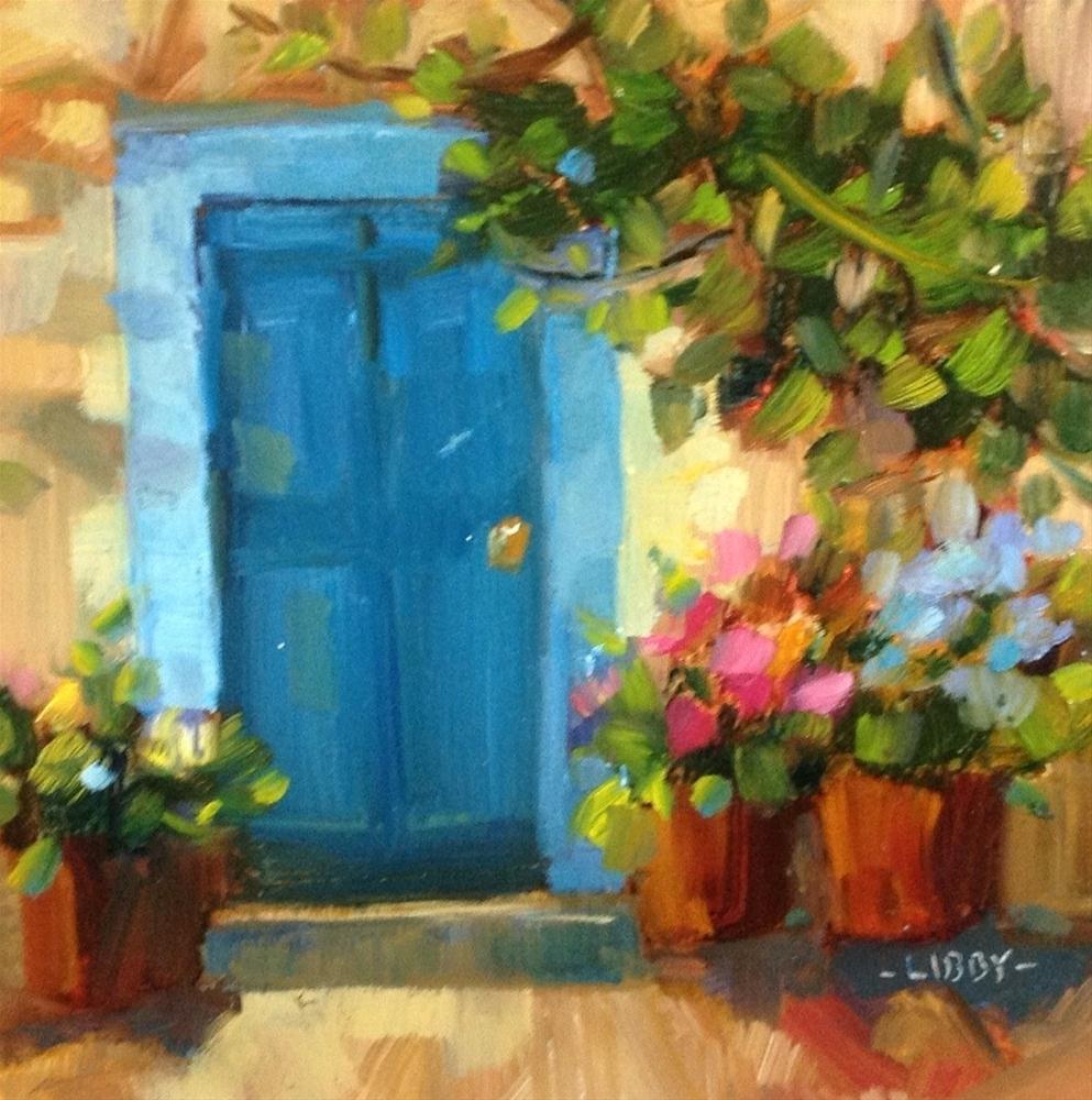"""""""Sunny Door"""" original fine art by Libby Anderson"""