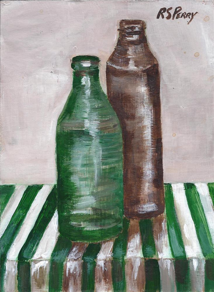 """""""Bottles on a Striped Clolth """" original fine art by R. S. Perry"""