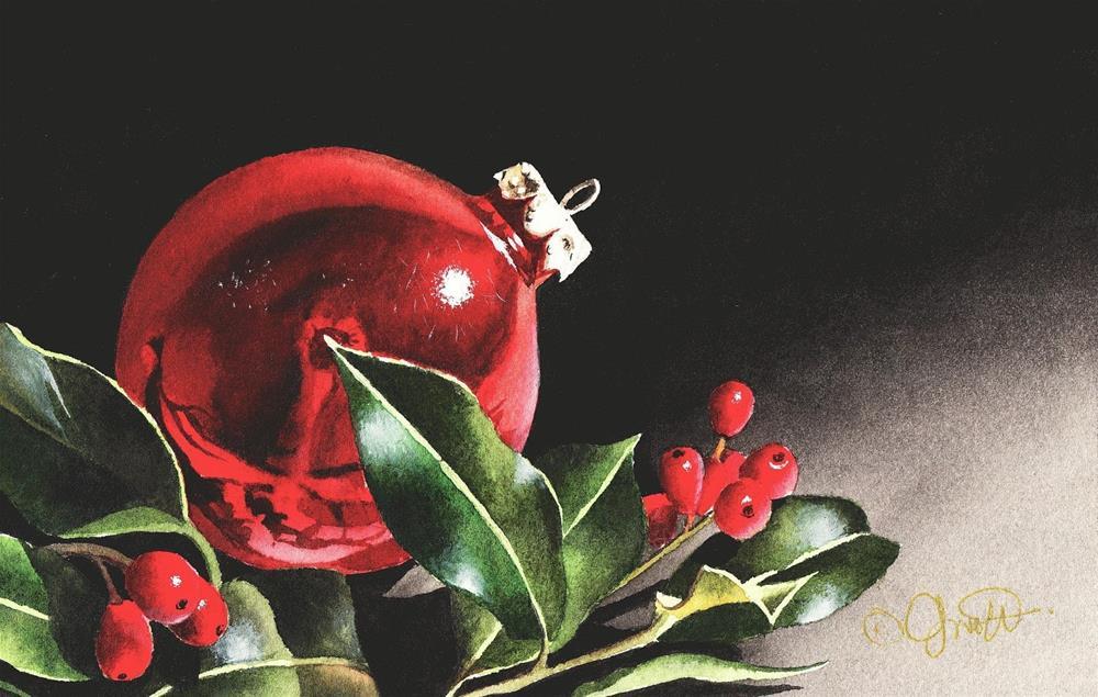 """Christmas Ornament & Holly"" original fine art by Jacqueline Gnott, TWSA, WHS"