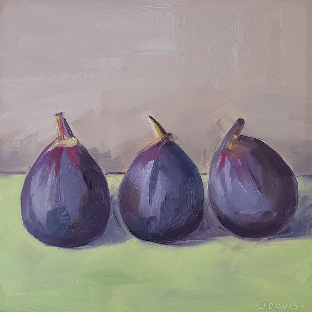 """Three Figs"" original fine art by Jacqueline Davis"