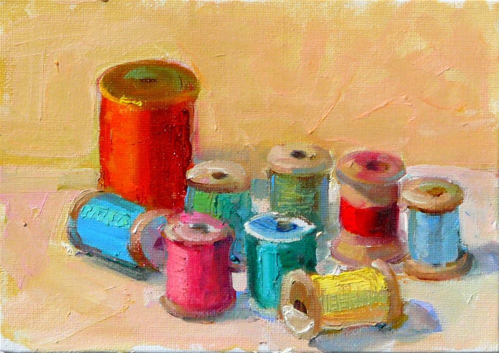 """Sewing Threads.still life,oil on canvas,5x7,price$125"" original fine art by Joy Olney"