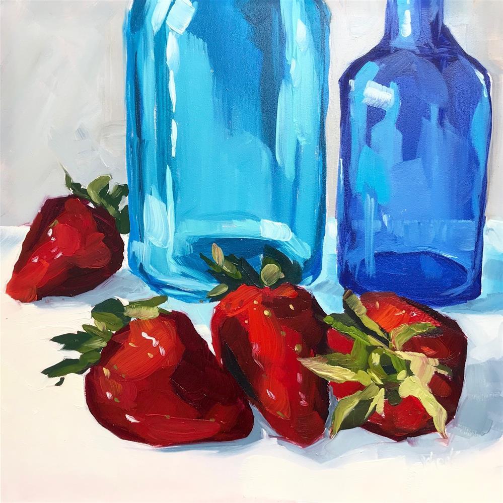 """""""Bottles and Strawberries"""" original fine art by Sharon Schock"""