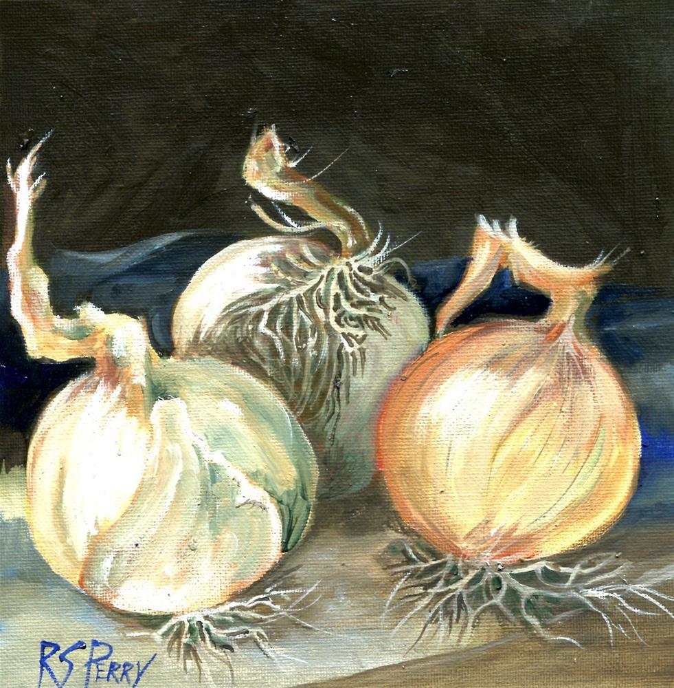 """""""Onions"""" original fine art by R. S. Perry"""