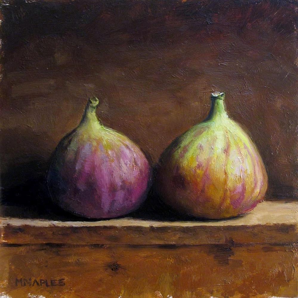 """Pair of Figs"" original fine art by Michael Naples"