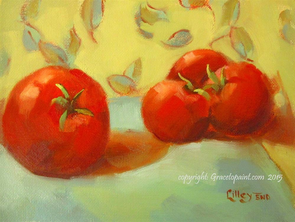 """Tomatoes"" original fine art by Maresa Lilley"