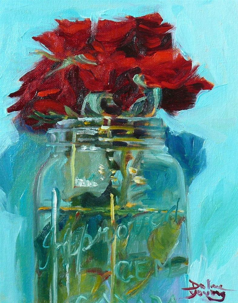 """683 Red Roses in a Mason Jar"" original fine art by Darlene Young"