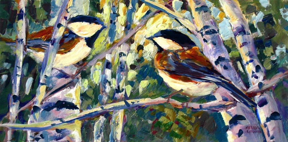 """Chickadees in the Woods"" original fine art by Melissa Gannon"