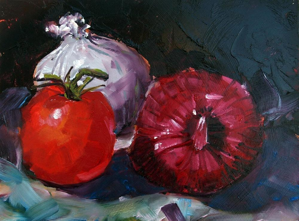"""Tomato and Onions"" original fine art by Rick Nilson"