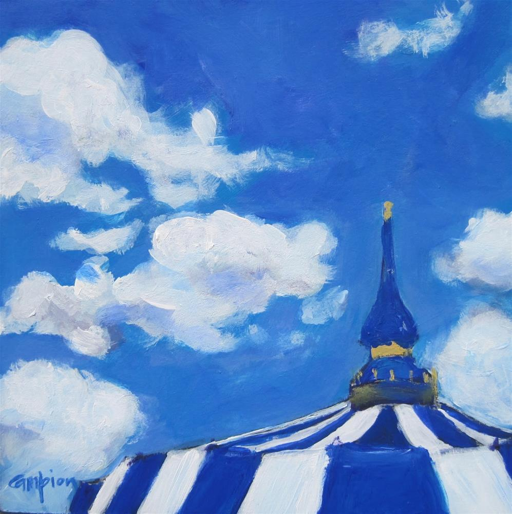 """147 Big Top Under Blue"" original fine art by Diane Campion"