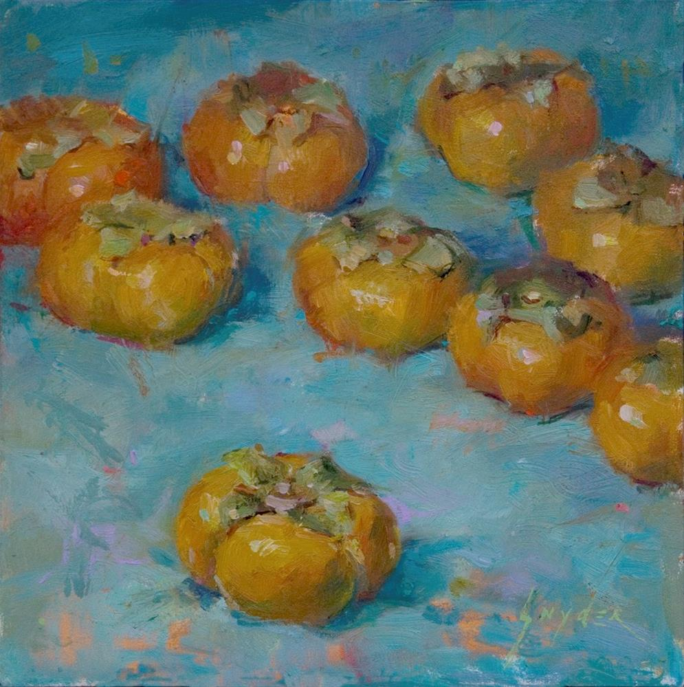 """Persimmons"" original fine art by Julie Snyder"