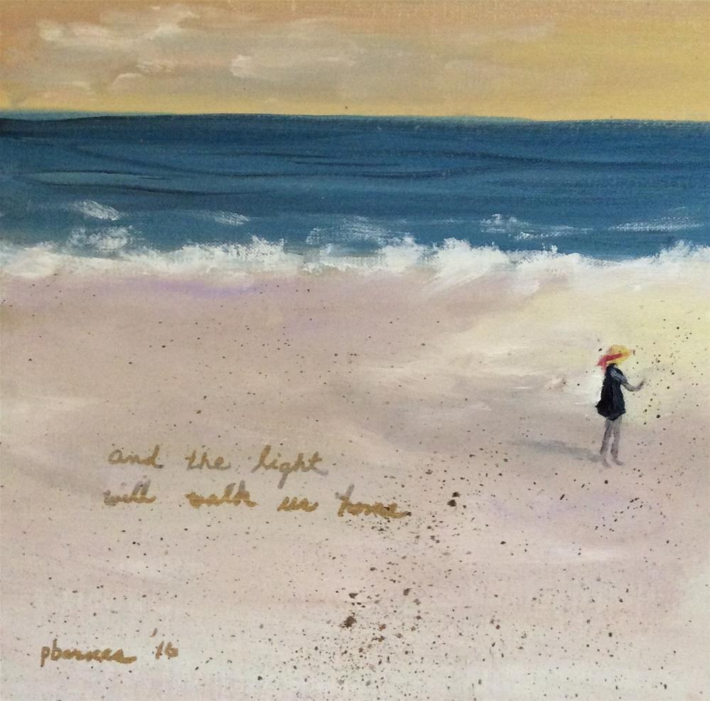 """""""And the Light Will Walk Us Home"""" original fine art by Patty Barnes"""