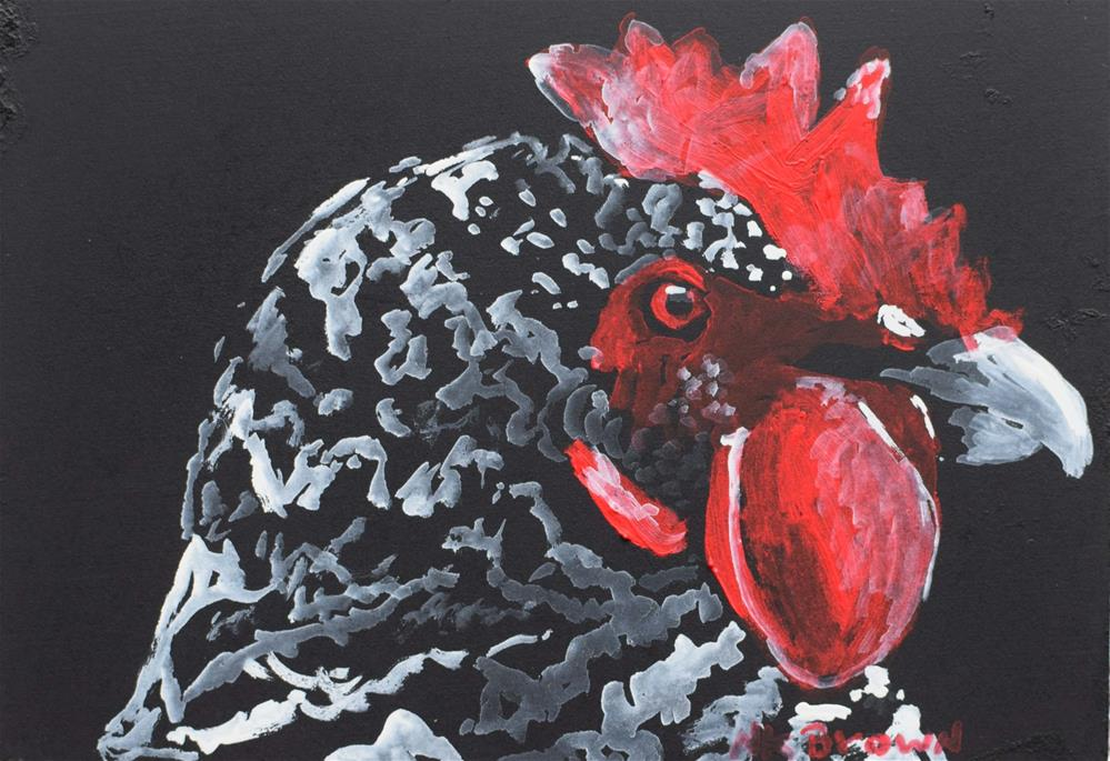 """Portrait Of A Chicken"" original fine art by Nancy Brown"