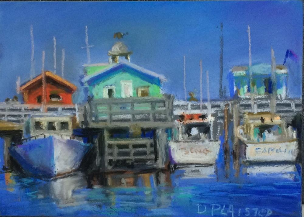 """Fisherman's Wharf Monterey, CA"" original fine art by Diane Plaisted"