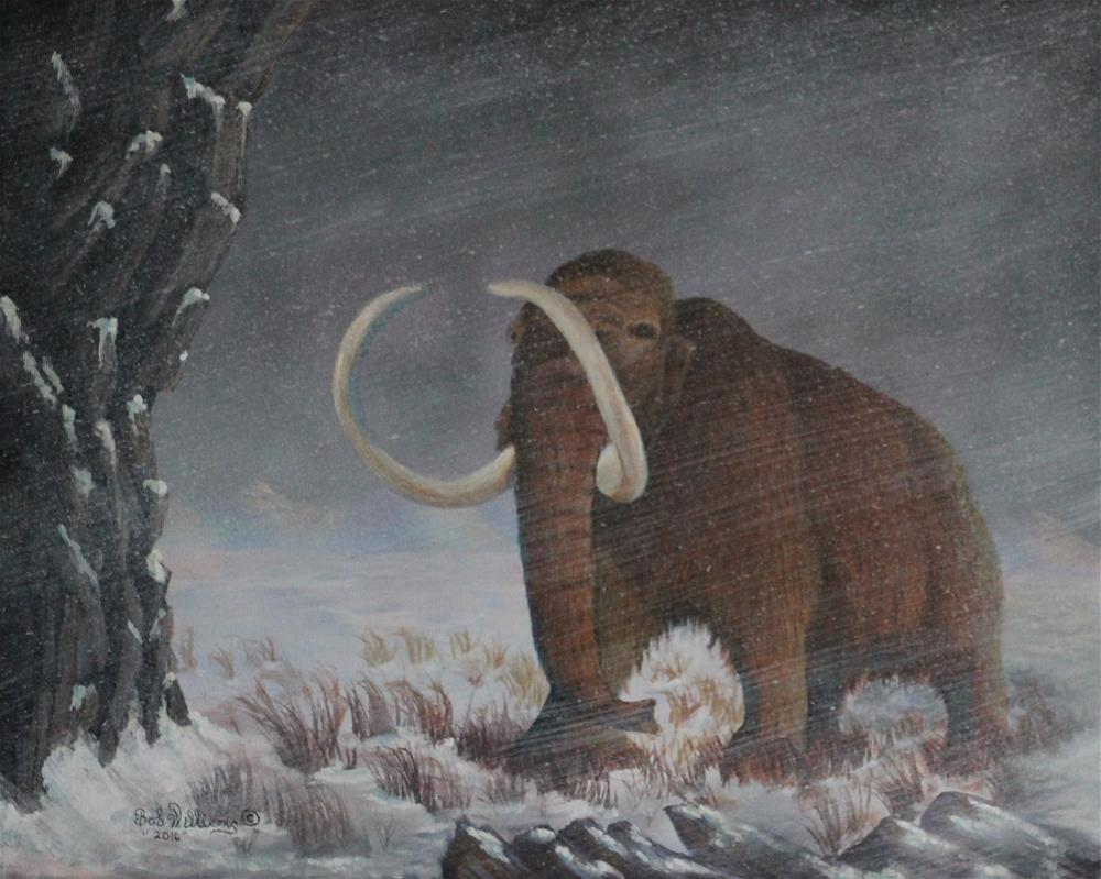 """Wooly Mammoth......10,000 Years Ago"" original fine art by Bob Williams"
