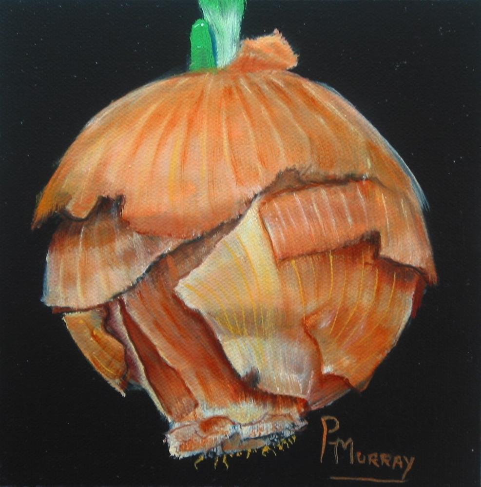 """La Cebolla"" original fine art by Patricia Murray"