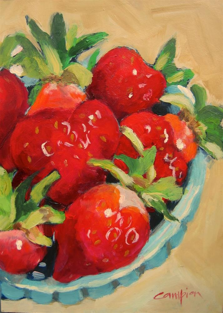 """Life is a Bowl of .... Strawberries"" original fine art by Diane Campion"