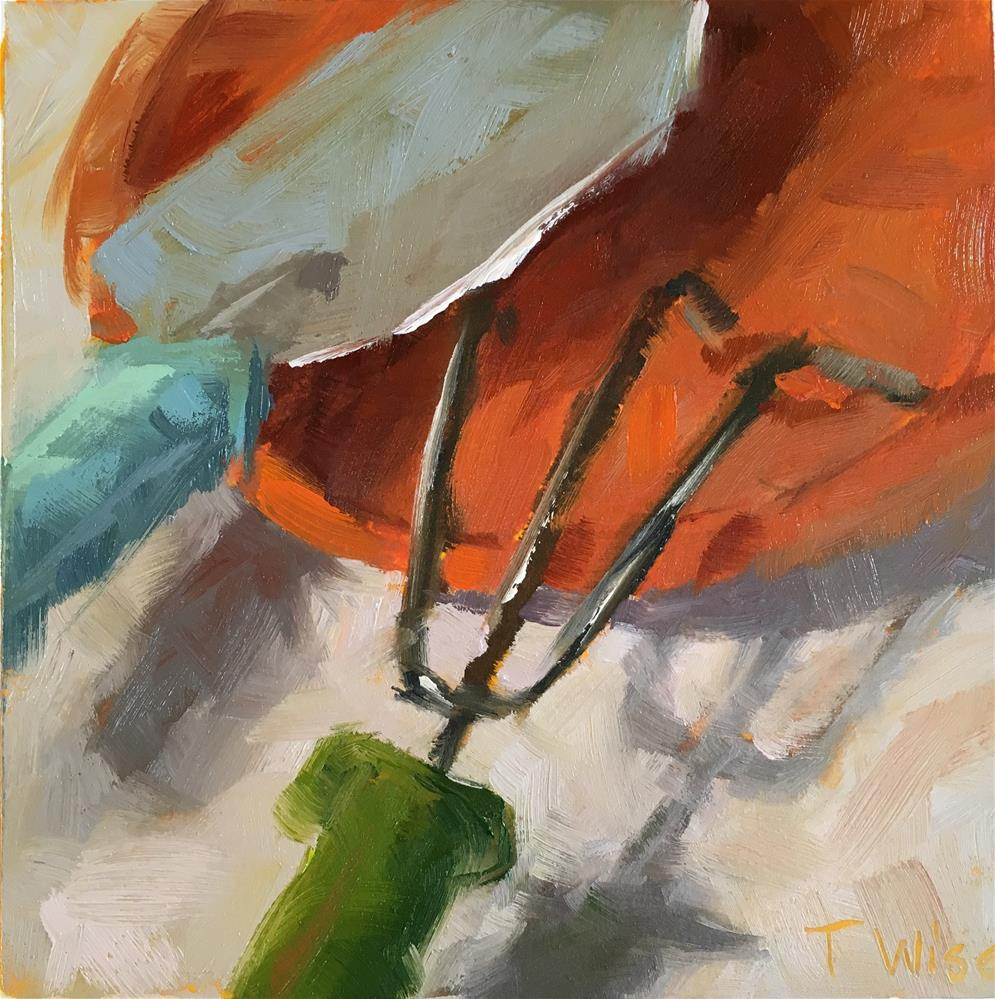 """""""Garden Tools"""" original fine art by Tracy Wise"""