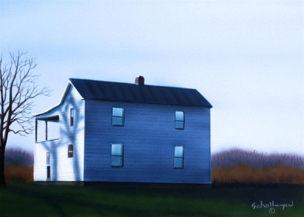 """""""House East Of Town"""" original fine art by Fred Schollmeyer"""