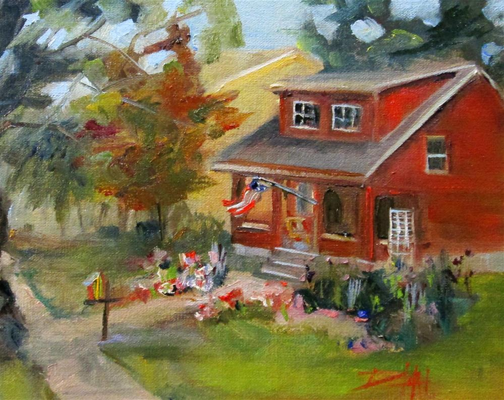 """""""House with Flag and Flowers"""" original fine art by Delilah Smith"""