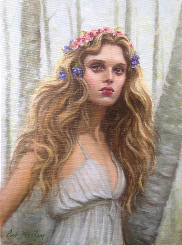 """The Wood Nymph"" original fine art by Pat Kelley"