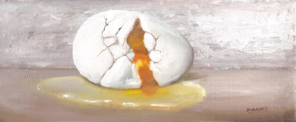 """Broken Egg"" original fine art by Daniel Varney"