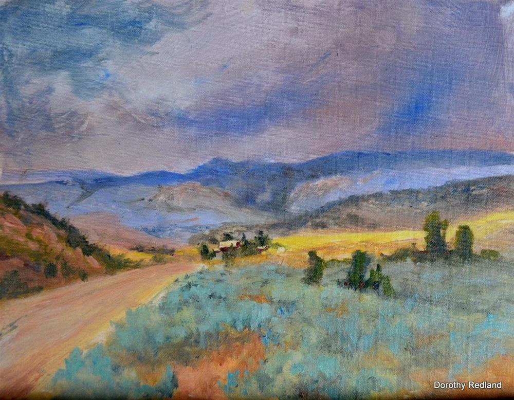 """""""tHE ROAD TO THE RANCH"""" original fine art by Dorothy Redland"""