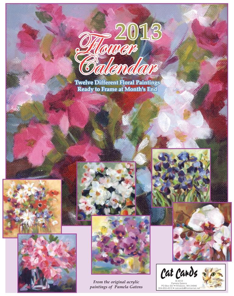 """""""2013 Flower Calendar"""" original fine art by Pamela Gatens"""