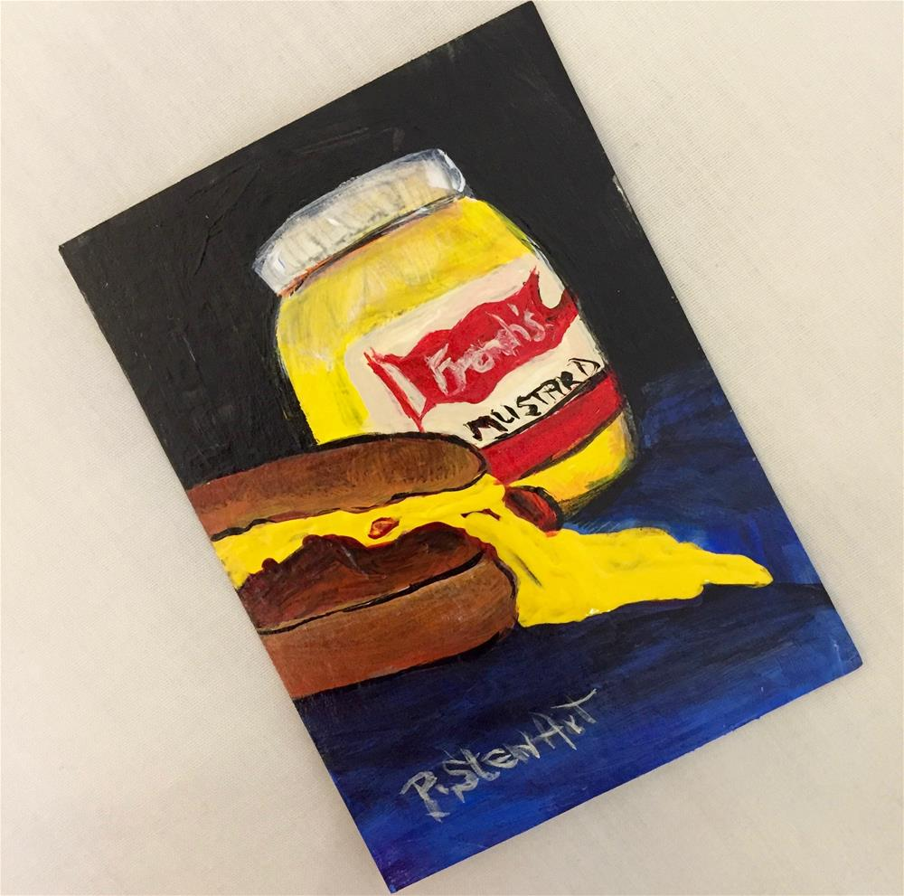 """""""ACEO No Such Thing as Too Much Mustard Acrylic Food Art Painting"""" original fine art by Penny Lee StewArt"""