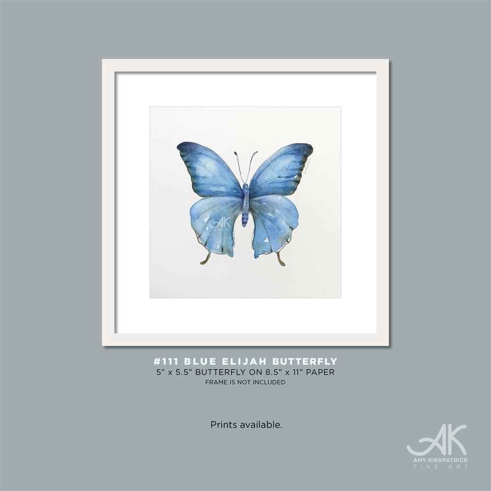 """""""#111 Blue Elijah Butterfly #0584"""" original fine art by Amy Kirkpatrick"""