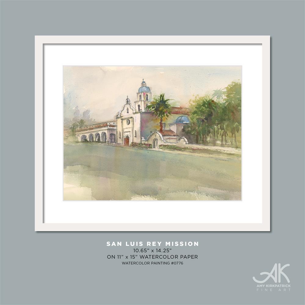 """SAN LUIS REY MISSION #0776"" original fine art by Amy Kirkpatrick"