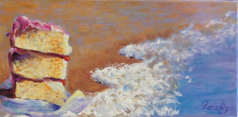 """""""Someone Left the Cake Out at the Beach"""" original fine art by Rita Paradis"""