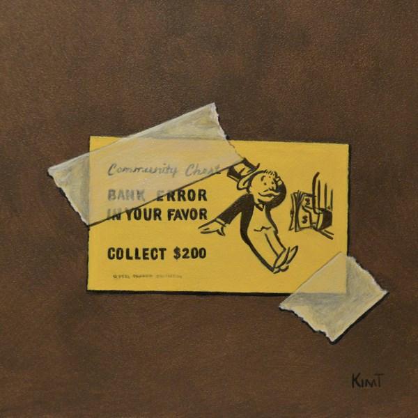 """Bank Error in Your Favor"" original fine art by Kim Testone"