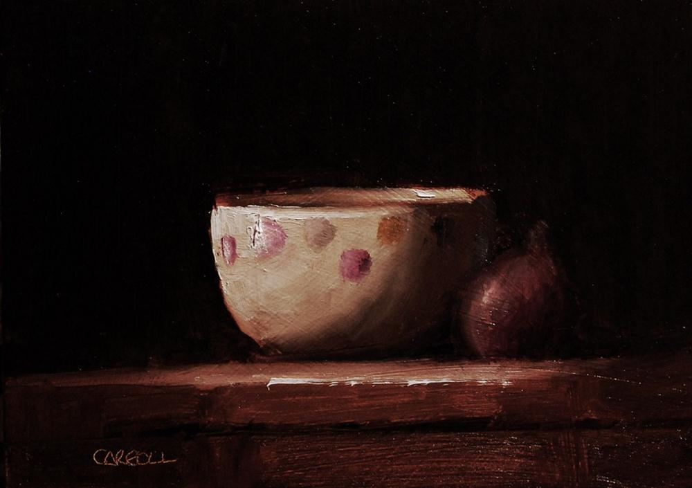 """Bowl with Fig - study"" original fine art by Neil Carroll"