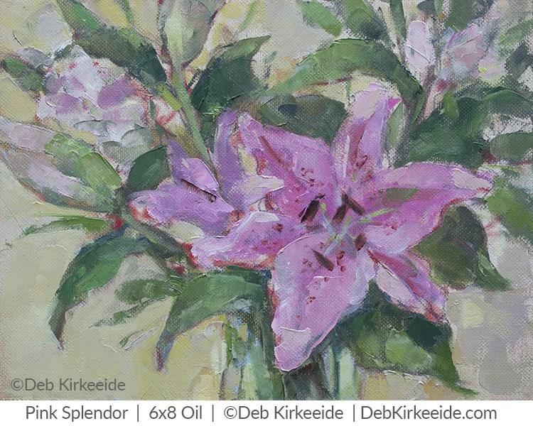 """Pink Splendor - Pink Lily Floral original painting"" original fine art by Deb Kirkeeide"