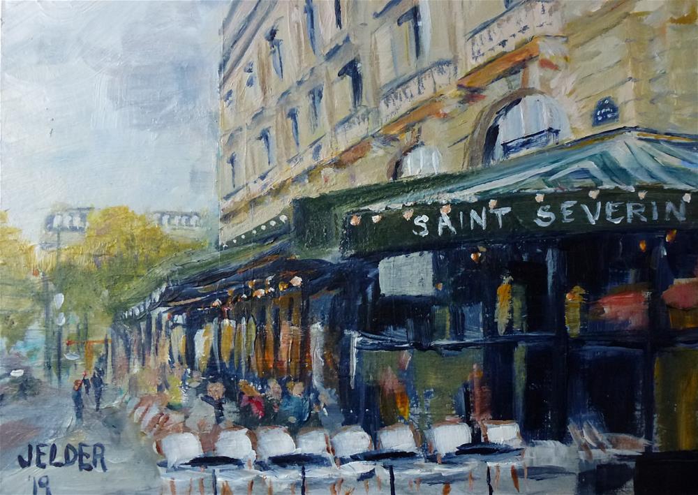 """Paris No. 126, St. Severin Restaurant"" original fine art by Judith Elder"