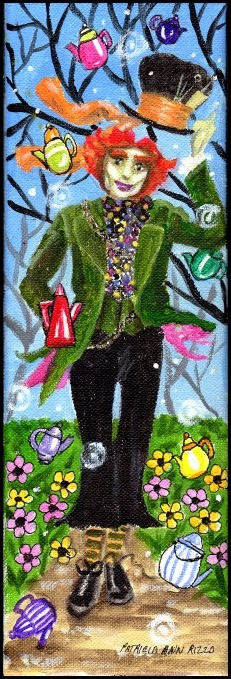 """The Mad Madhatter"" original fine art by Patricia Ann Rizzo"