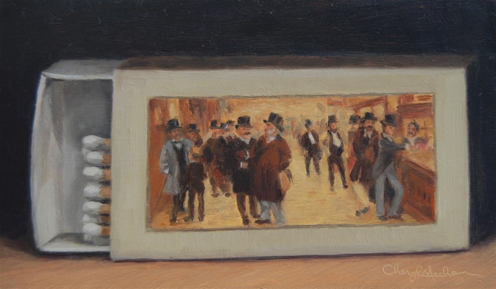 """""""Cigar Matches"""" original fine art by Cheryl Meehan"""