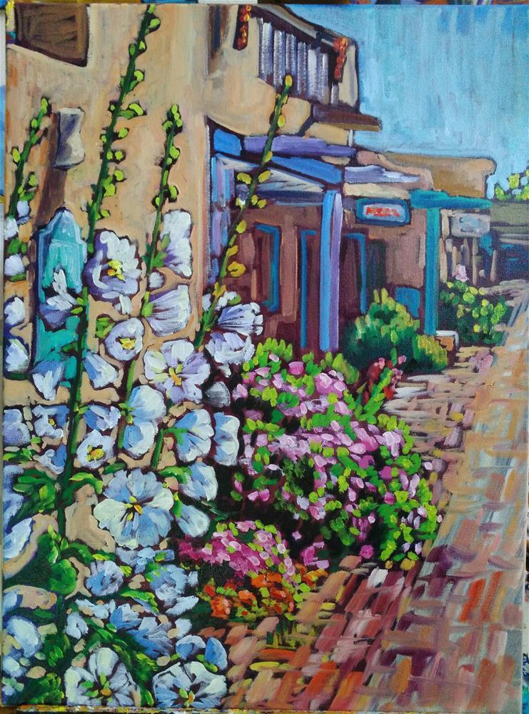 """""""Hollyhocks in Old Town Albuquerque"""" original fine art by Robyn Suzanne"""