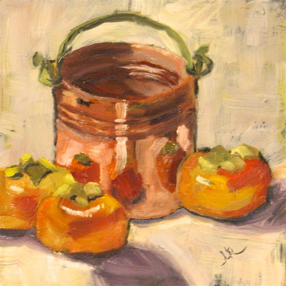 """Copper Pail and Persimmons"" original fine art by Louise Kubista"